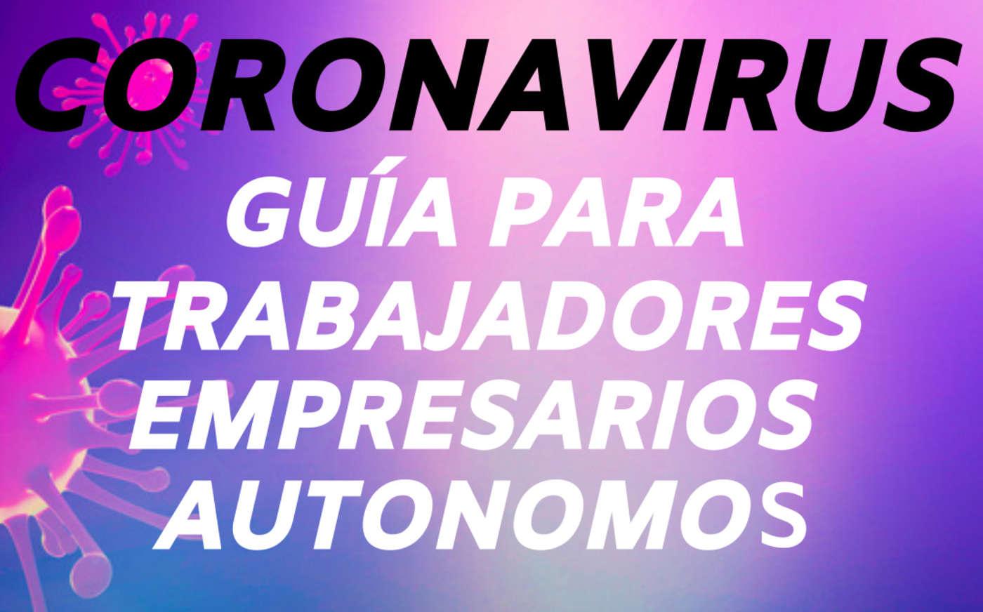CORONAVIRUS: Moratorias, Prestaciones y Permisos Retribuidos